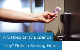 "A S Hospitality Expands ""Key"" Role in Serving Hotels"