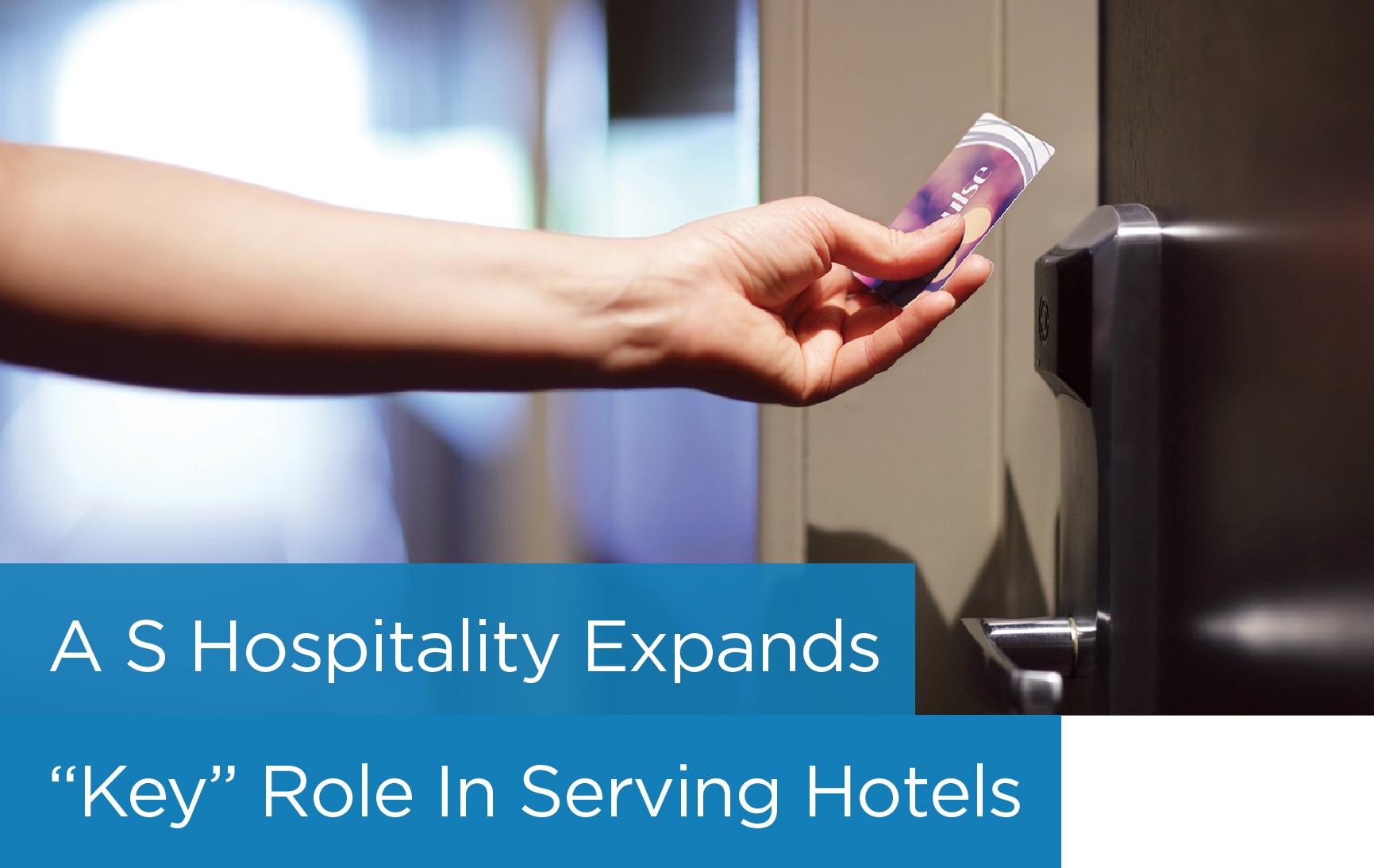A S Hospitality Expands