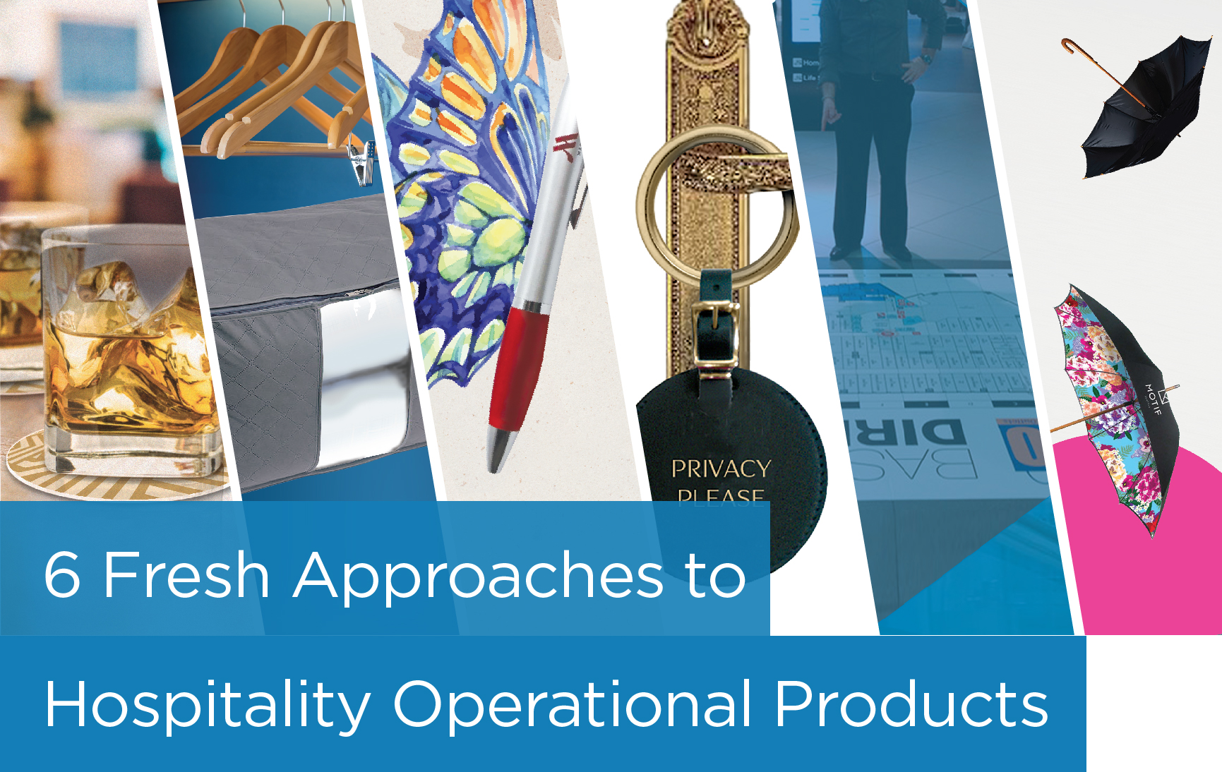 6 Fresh Approaches to Hospitality Operational Products